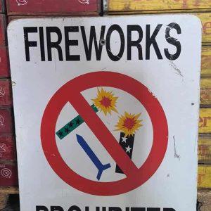 Panneau De Rue Et Parc De Ville Americaine Fireworks Prohibited 76x61cm
