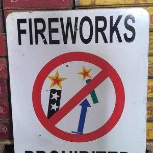 Panneau De Rue Et Parc De Ville Americaine Fireworks Prohibited 76x61cm 1