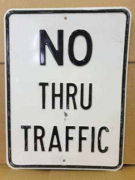 Panneau routier americain No Thru Traffic