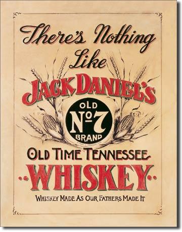 Plaque publicitaire américaine métal Jack Daniel's – Nothing Like