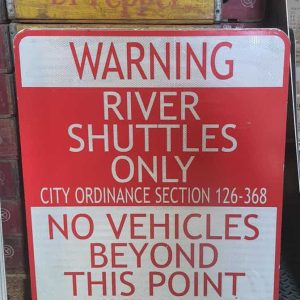 Panneau Routier Americain Warning River Shuttles 76x61cm